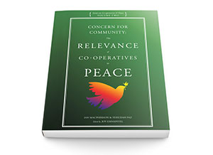 Concern for Community: the Relevance of Co-operatives to Peace by Ian MacPherson and Yehudah Paz published posthumously