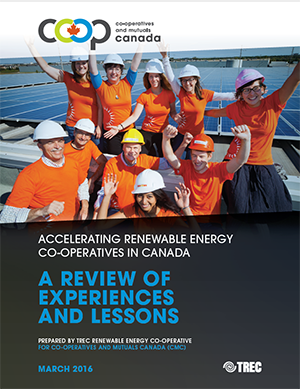 Accelerating the development of renewable energy co-ops in Canada - March 2016