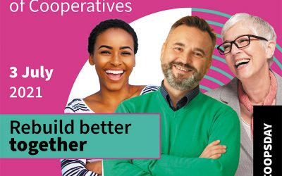 July 3, 2021 Rebuild Better Together: Co-operatives and Mutuals Canada (CMC) celebrates International Day of Cooperatives
