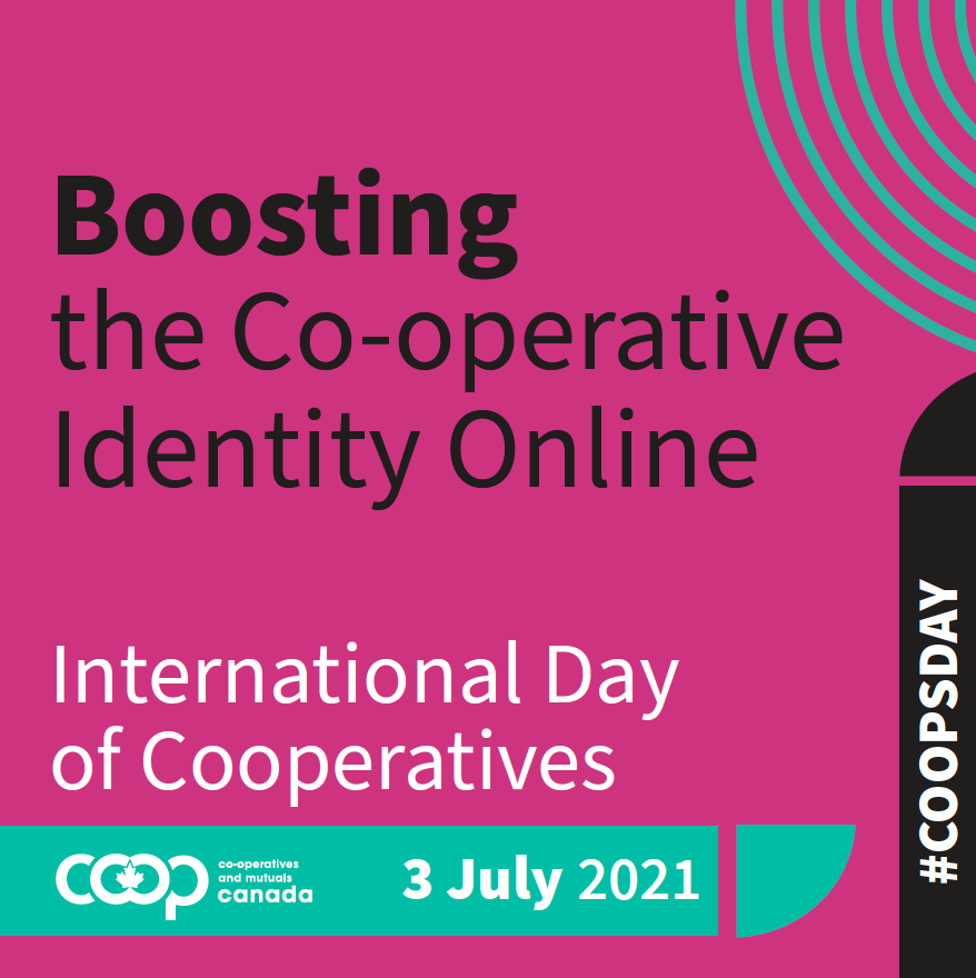 Boosting the Co-operative Identity Online, International Day of Cooperatives, 3 July 2021 #coopsday